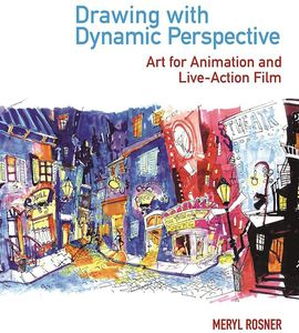[Drawing With Dynamic Perspective: Art For Animation & Live-Action Film (Product Image)]