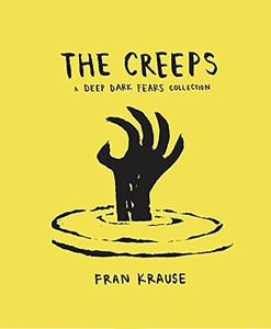 [The Creeps: A Deep Dark Fears Collection (Hardcover) (Product Image)]
