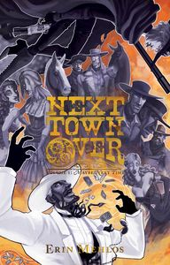[Next Town Over: Volume 1: Maybe Next Time (Product Image)]