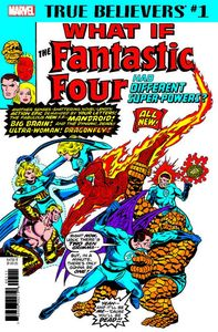[True Believers: What If The Ff Had Different Super-Powers #1 (Product Image)]