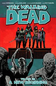 [Walking Dead: Volume 22: A New Beginning (Product Image)]