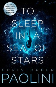 [To Sleep In A Sea Of Stars (Forbidden Planet Exclusive Signed Edition - Hardcover) (Product Image)]