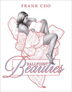 [Frank Cho: Ballpoint Beauties (Signed Mini Print Edition) (Product Image)]