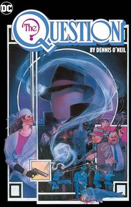 [The Question: Dennis O'Neil: Omnibus: Volume 1 (Hardcover) (Product Image)]