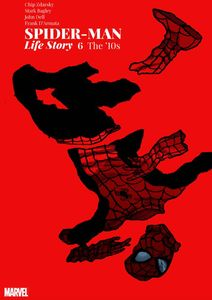 [Spider-Man: Life Story #6 (Of 6) (2nd Printing Zdarsky Variant) (Product Image)]