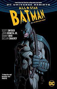 [All Star Batman: Volume 1: My Own Worst Enemy (Rebirth) (Product Image)]