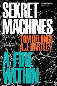 [Sekret Machines: Book 2: A Fire Within (Hardcover) (Product Image)]