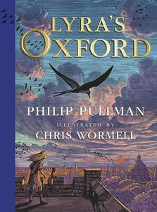 [His Dark Materials: Lyra's Oxford: Illustrated Edition (Hardcover) (Product Image)]