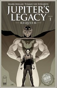[Jupiter's Legacy: Requiem #1 (Cover H Cassaday Silver Foil) (Product Image)]