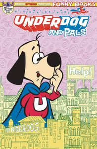 [Underdog & Pals #2 (Retro Animation Limited Edition Cover) (Product Image)]