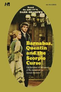 [Dark Shadows: Volume 23: Barnabas, Quentin & The Scorpio Curse (Product Image)]