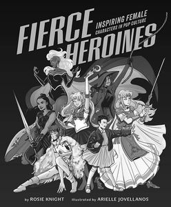 [Fierce Heroines: Inspiring Female Characters In Pop Culture (Product Image)]