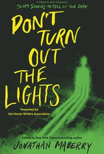 [Don't Turn Out The Lights: A Tribute To Alvin Schwartz's Scary Stories To Tell In The Dark (Hardcover) (Product Image)]
