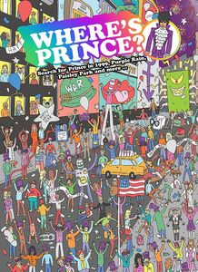 [Where's Prince? Search For Prince In 1999, Purple Rain & More (Hardcover) (Product Image)]