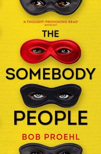 [The Resonant Duology: Book 2: The Somebody People (Product Image)]
