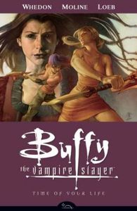 [Buffy The Vampire Slayer: Season 8: Volume 4: Time Of Your Life (Product Image)]