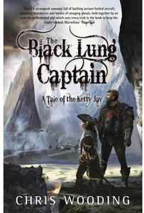 [Tales Of The Ketty Jay: The Black Lung Captain (Product Image)]