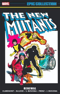 [New Mutants: Epic Collection: Renewal (New Printing) (Product Image)]