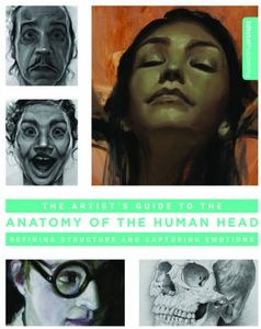 [The Artist's Guide To The Anatomy Of The Human Head (Product Image)]