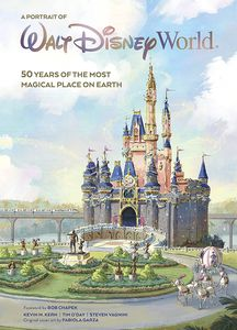 [Walt Disney World: A Portrait Of The First Half Century (Hardcover) (Product Image)]
