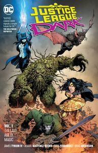 [Justice League Dark: Volume 1: The Last Age Of Magic (Product Image)]