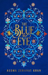 [The Khorasan Archives: Book 3: The Blue Eye (Product Image)]