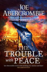 [The Age Of Madness: Book 2: The Trouble With Peace (Hardcover Signed Edition) (Product Image)]