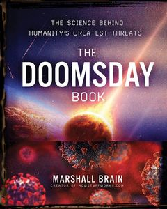 [The Doomsday Book: The Science Behind Humanity's Greatest Threats (Hardcover) (Product Image)]
