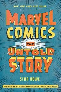 [Marvel Comics: The Untold Story (Product Image)]