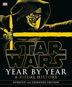 [Star Wars: Year By Year: A Visual Chronicle (Hardcover) (Product Image)]