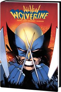 [All-New Wolverine By Tom Taylor: Omnibus (Hardcover) (Product Image)]