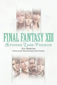 [Final Fantasy VIII: Episode Zero: Promise Novel: Volume 1 (Product Image)]