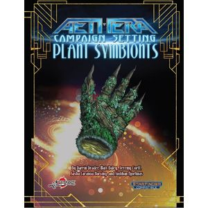 [Aethera: Campaign Setting: Plant Symbionts (Starfinder Compatible) (Product Image)]