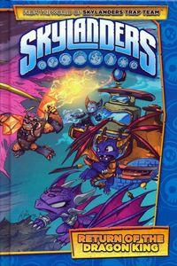 [Skylanders: Return Of Dragon King (Hardcover) (Product Image)]