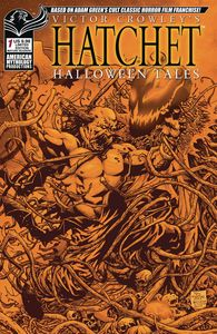 [Victor Crowley: Hatchet Halloween Tales #1 (Deluxe Limited Edition Bloody) (Product Image)]