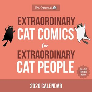 [The Oatmeal: Extraordinary Cat Comics For Extraordinary People: Square Wall Calendar: 2020 (Product Image)]