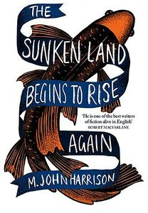 [The Sunken Land Begins To Rise Again (Hardcover) (Product Image)]