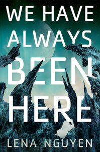 [We Have Always Been Here (Hardcover) (Product Image)]