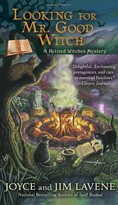 [Retired Witches Mysteries: Book 2: Looking For Mr. Good Witch (Product Image)]