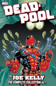 [Deadpool By Joe Kelly: Complete Collection: Volume 2 (Product Image)]