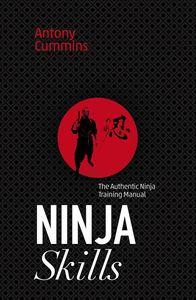 [Ninja Skills: The Authentic Ninja Training Manual (Product Image)]