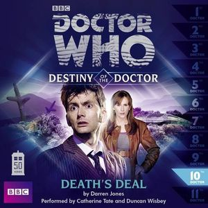 [Doctor Who: Destiny Of The Doctor 10: Death's Deal CD (Product Image)]