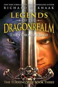 [The Turning War: Book 3: Legends Of The Dragonrealm: The Horned Blade (Product Image)]