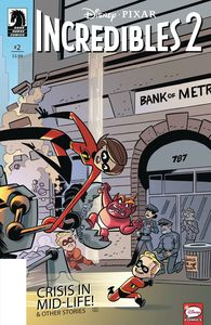 [Disney Pixar: Incredibles 2 #2 (Crisis Midlife & Other Stories) (Cover B) (Product Image)]