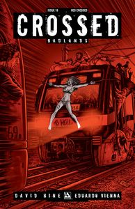 [Crossed: Badlands #16 (Red Crossed Variant) (Product Image)]