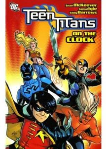 [Teen Titans: On The Clock (Titan Edition) (Product Image)]
