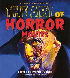 [The Art Of Horror Movies: An Illustrated History (Hardcover) (Product Image)]