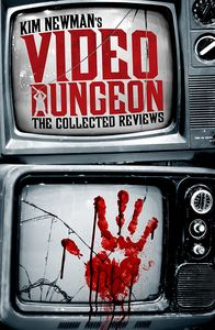 [Kim Newman's Video Dungeon (Product Image)]