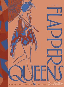[Flapper Queens: Women Cartoonists Of The Jazz Age (Hardcover) (Product Image)]