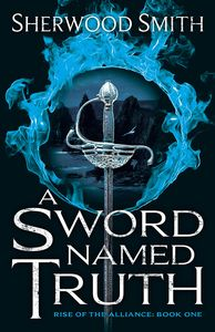 [Rise Of The Alliance: Book 1: A Sword Named Truth (Product Image)]